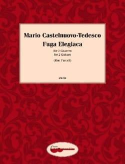Fuga Elegiaca - 2 Guitares Mario Castelnuovo-Tedesco laflutedepan
