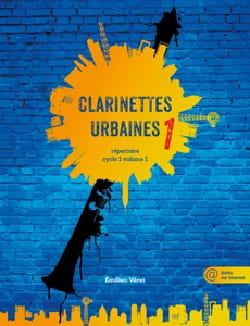 Clarinettes Urbaines Volume 1 Partition Clarinette - laflutedepan