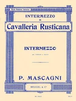 Pietro Mascagni - Intermezzo extr. Cavalleria Rusticana - Sheet Music - di-arezzo.co.uk