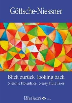 Blick Zurück - Looking Back - 3 Flûtes - laflutedepan.com