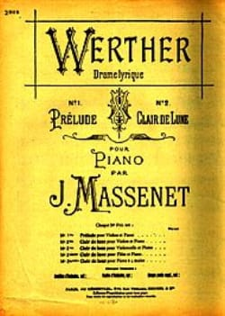 Jules Massenet - Moonlight, extr. from Werther - Partition - di-arezzo.co.uk