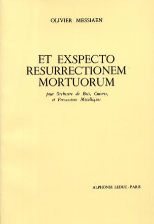 Olivier Messiaen - And Exspecto Resurrectionem Mortuorum - Sheet Music - di-arezzo.co.uk