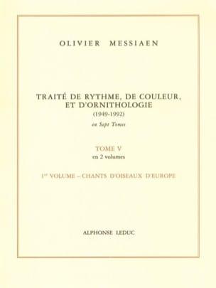 Olivier Messiaen - Tome 5 1 - Traité de Rythme, de Couleur et d' Ornithologie - Livre - di-arezzo.fr