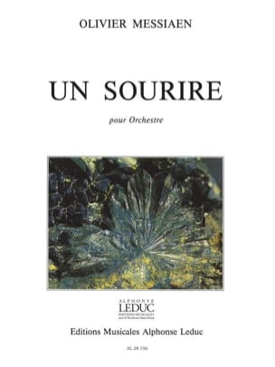 Olivier Messiaen - Un sourire - Conducteur - Partition - di-arezzo.fr