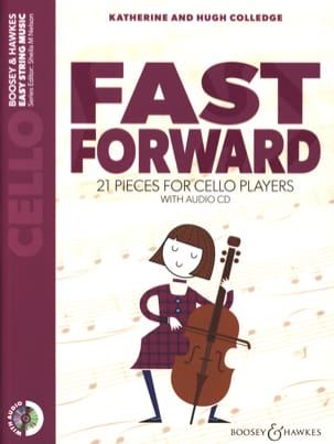 Katherine & Hugue Colledge - Fast Forward - Cello - Sheet Music - di-arezzo.co.uk