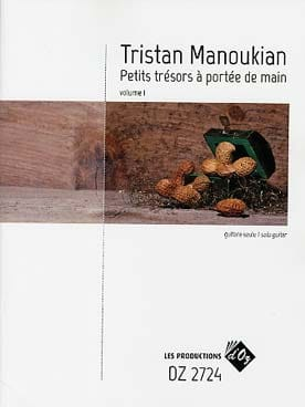 Petits trésors à portée de main Tristan Manoukian laflutedepan