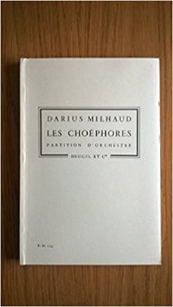 Les Choéphores - Conducteur poche MILHAUD Partition laflutedepan