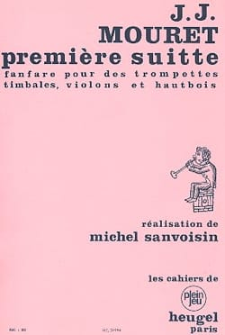 Mouret J. / Sanvoisin - 1st Fanfare Suite - Trumpets-Timbales-Violins-Oboes - Sheet Music - di-arezzo.com