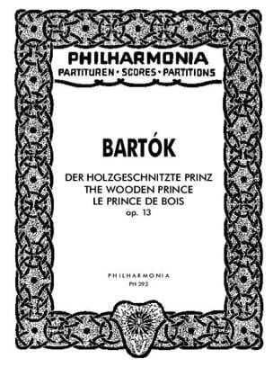 BARTOK - Der Holzgeschnitzte Prinz op. 13 - Partitur - Partition - di-arezzo.fr