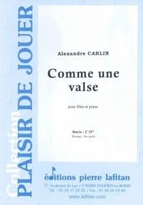 Comme une valse - Alexandre Carlin - Partition - laflutedepan.com