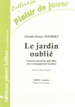Le Jardin Oublié Claude-Henry Joubert Partition laflutedepan