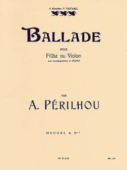 A. Périlhou - Ballade - Flute or Violin - Sheet Music - di-arezzo.co.uk