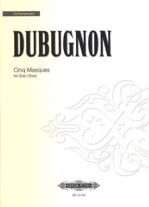 5 Masques Richard Dubugnon Partition Hautbois - laflutedepan