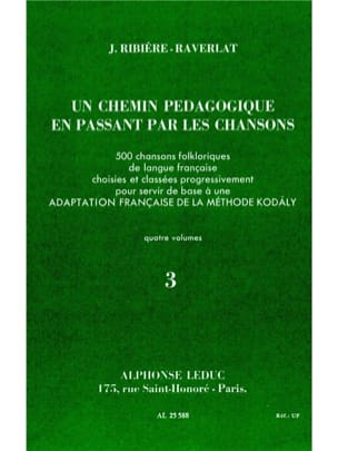 Jacquotte Ribiere-Raverlat - Un chemin pédagogique – Volume 3 - Partition - di-arezzo.fr
