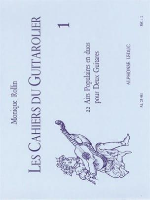 Monique Rollin - Los libros del guitarrista - Volumen 1. - Partitura - di-arezzo.es