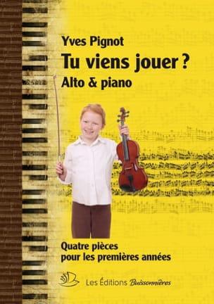 Tu viens jouer ? - Yves Pignot - Partition - Alto - laflutedepan.com