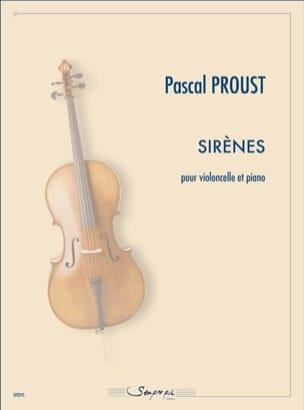 Sirènes Pascal Proust Partition Violoncelle - laflutedepan