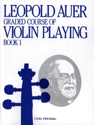 Leopold Auer - Graded Course 1 Violin Playing, Volume 1 - Sheet Music - di-arezzo.com