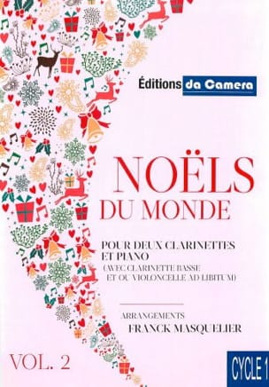 Noëls - Christmas of the World Vol. 2 - 2 Clarinets and Piano - Sheet Music - di-arezzo.com
