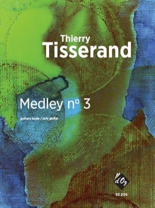 Medley n° 3 - Guitare - TISSERAND - Partition - laflutedepan.com