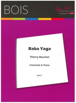 Baba Yaga Thierry Bouchet Partition Clarinette - laflutedepan