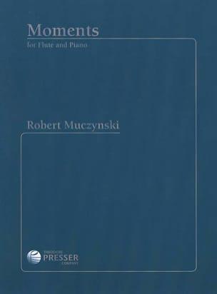 Moments - Robert Muczynski - Partition - laflutedepan.com