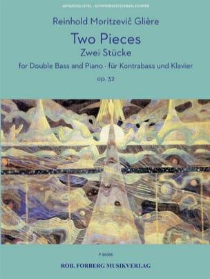 2 Pièces, opus 32 Reinhold Glière Partition Contrebasse - laflutedepan