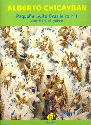 Pequena Suite Brasileira n° 1 - Alberto Chicayban - laflutedepan.com