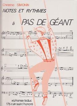 Notes et rythmes à pas de géant - Christine Simonin - laflutedepan.com