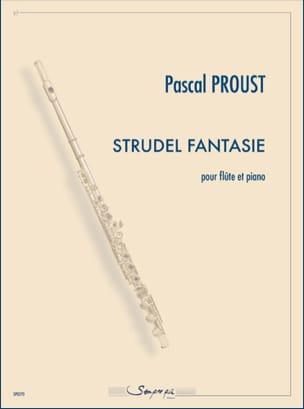 Strudel Fantaisie Pascal Proust Partition laflutedepan