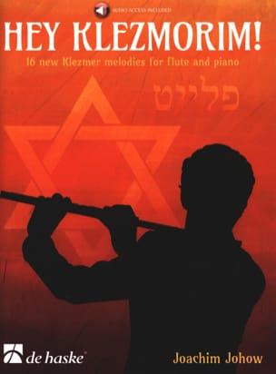 Hey Klezmorim! - Flûte et Piano Joachim Johow Partition laflutedepan