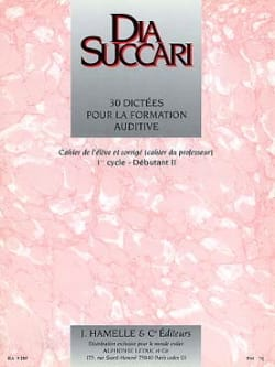 Dia Succari - Beg. 2 - 30 Dictations for auditory training - Sheet Music - di-arezzo.co.uk