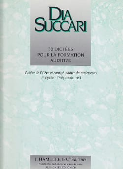 Dia Succari - Prep. 1 - 30 Dictations for auditory training - Sheet Music - di-arezzo.co.uk