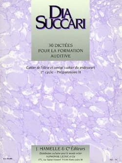 Dia Succari - Prep. 2 - 30 Dictations for auditory training - Sheet Music - di-arezzo.com