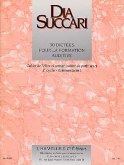 Dia Succari - Elem. 1 - 30 Dictations for auditory training - Sheet Music - di-arezzo.co.uk