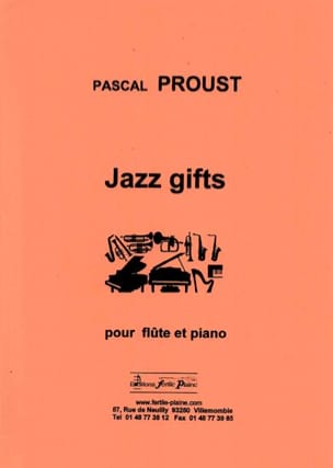 Jazz gifts - Pascal Proust - Partition - laflutedepan.com