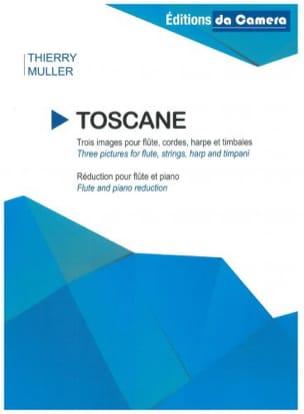 Toscane - Flûte et Piano Thierry Muller Partition laflutedepan