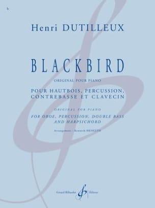 Blackbird DUTILLEUX Partition Quatuors - laflutedepan