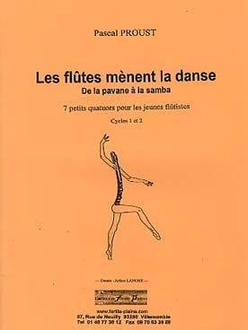 Les flûtes mènent la danse Pascal Proust Partition laflutedepan
