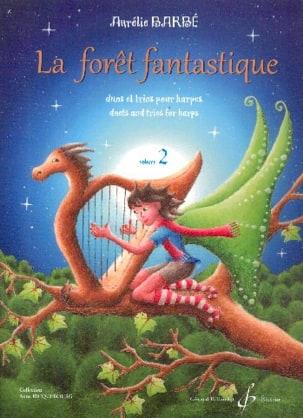 La Forêt Fantastique - Volume 2 Aurélie Barbé Partition laflutedepan