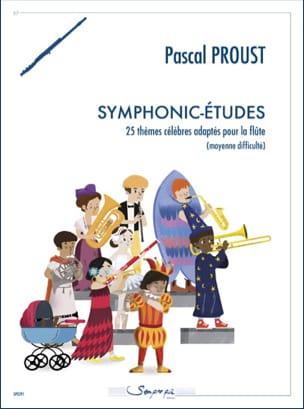 Symphonic-Etudes - Flûte Pascal Proust Partition laflutedepan