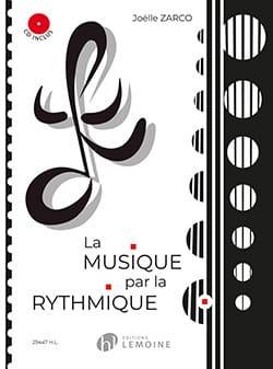 Joelle Zarco - La Musique par la Rythmique - Partition - di-arezzo.fr