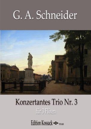 Trio Concertant n° 3 Georg Abraham Schneider Partition laflutedepan