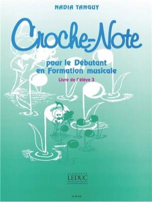 Nadia Tanguy - Croche-Note – Volume 3 - Partition - di-arezzo.fr