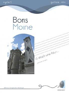 Il était une fois (1er volume) - Boris Moine - laflutedepan.com