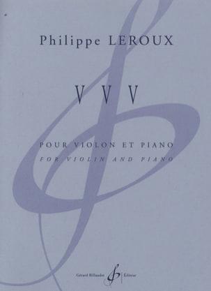 VVV - Philippe Leroux - Partition - Violon - laflutedepan.com
