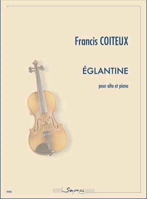 Francis Coiteux - Eglantine - Partition - di-arezzo.fr