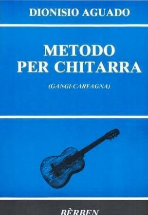 Dionisio Aguado - Metodo per chitarra (Rev. Gangi / Carfagna) - Partition - di-arezzo.co.uk