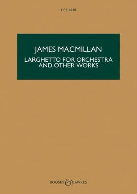 Larghetto and Other Works James MacMillan Partition laflutedepan