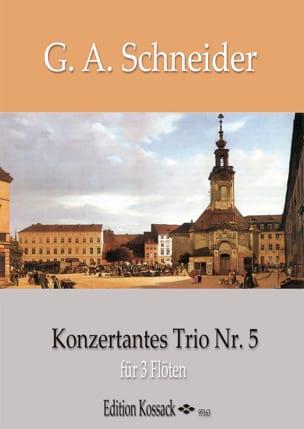 Trio Concertant n° 5 Georg Abraham Schneider Partition laflutedepan